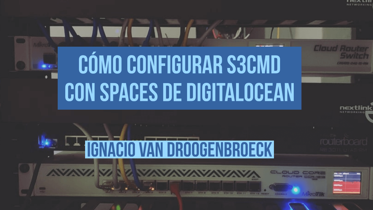 Cómo configurar S3CMD con Spaces de DigitalOcean